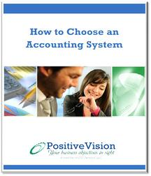 PositiveVision - How to Choose an Accounting System