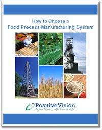 PositiveVision how to choose food process manufacturing erp system