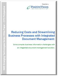 Reducing Costs and Streamlining Processes with Integrated Document Management LP